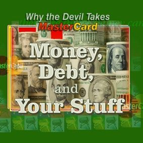 Money, Debt, and the Bible