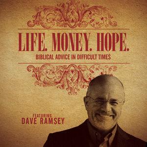Life. Money. Hope